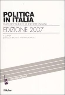 Ristorantezintonio.it Politica in Italia. I fatti dell'anno e le interpretazioni (2007) Image