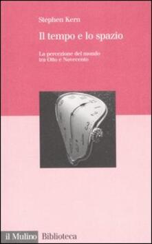 Il tempo e lo spazio. La percezione del mondo tra Otto e Novecento.pdf