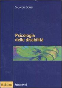 Libro Psicologia delle disabilità Salvatore Soresi