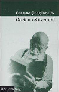 Gaetano Salvemini - Quagliariello Gaetano - wuz.it