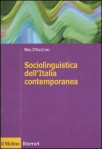 Sociolinguistica dell'Italia contemporanea - Mari D'Agostino - copertina