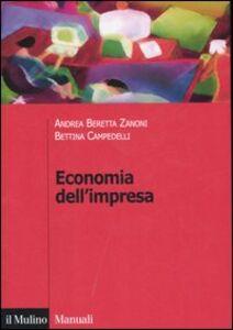 Libro Economia dell'impresa. Governo e controllo Andrea Beretta Zanoni , Bettina Campedelli
