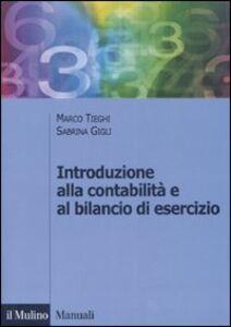Foto Cover di Introduzione alla contabilità e al bilancio d'esercizio, Libro di Marco Tieghi,Sabrina Gigli, edito da Il Mulino
