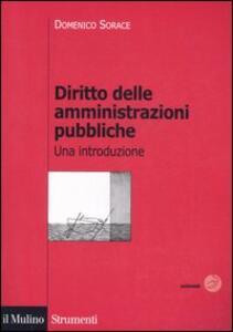 Diritto delle amministrazioni pubbliche. Una introduzione - Domenico Sorace - copertina