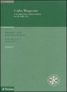 Libro Codex Wangianus. I cartulari della Chiesa trentina (XIII-XIV). Con DVD