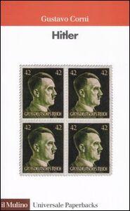 Foto Cover di Hitler, Libro di Gustavo Corni, edito da Il Mulino