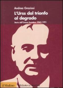 L Urss dal trionfo al degrado. Storia dellUnione Sovietica (1945-1991).pdf