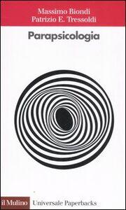 Libro La parapsicologia Massimo Biondi , Patrizio E. Tressoldi