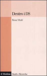Dentro i Ds - Rosa Mulè - copertina