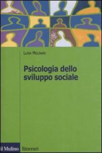 Psicologia dello sviluppo sociale - Luisa Molinari - copertina