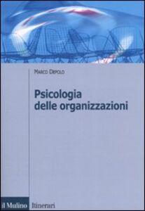 Libro Psicologia delle organizzazioni Marco Depolo
