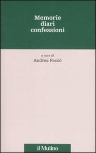 Memorie, diari, confessioni - copertina