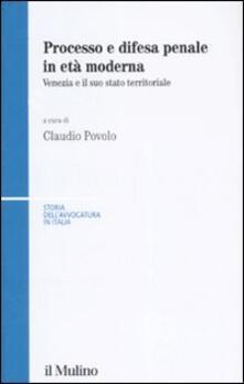 Vastese1902.it Processo e difesa penale in età moderna. Venezia e il suo stato territoriale Image