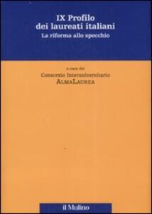 Nono profilo dei laureati italiani. La riforma allo specchio - copertina