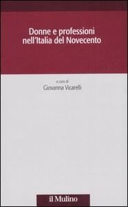 Donne e professioni nell'Italia del Novecento - copertina