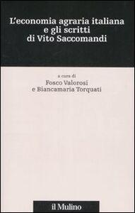 Foto Cover di L' economia agraria italiana e gli scritti di Vito Saccomandi, Libro di  edito da Il Mulino
