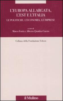 L Europa allargata, lEst, lItalia. Le politiche, leconomia, le imprese.pdf