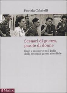 Tegliowinterrun.it Scenari di guerra, parole di donne. Diari e memorie nell'Italia della seconda guerra mondiale Image