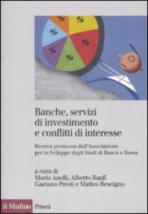 Banche, servizi di investimento e conflitti d'interesse. Ricerca promossa dall'Associazione per lo Sviluppo degli Studi di Banca e Borsa - copertina
