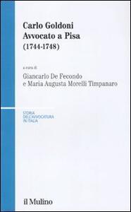 Carlo Goldoni. Avvocato a Pisa (1744-1748) - copertina