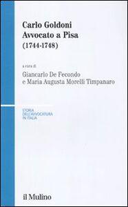 Libro Carlo Goldoni. Avvocato a Pisa (1744-1748)