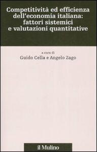 Libro Competitività ed efficienza dell'economia italiana: fattori sistemici e valutazioni quantitative