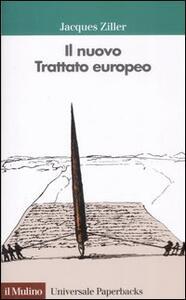 Il nuovo trattato europeo - Jacques Ziller - copertina