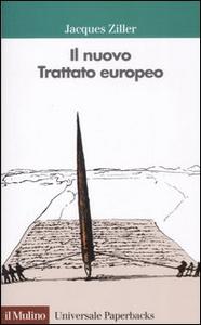 Libro Il nuovo trattato europeo Jacques Ziller