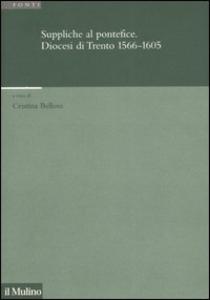Libro Suppliche al pontefice. Diocesi di Trento (1566-1605)