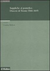 Suppliche al pontefice. Diocesi di Trento (1566-1605)