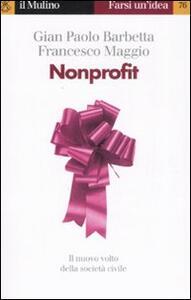 Nonprofit - G. Paolo Barbetta,Francesco Maggio - copertina