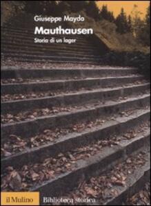 Mauthausen. Storia di un lager - Giuseppe Mayda - copertina