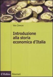 Libro Introduzione alla storia economica d'Italia Vera Zamagni