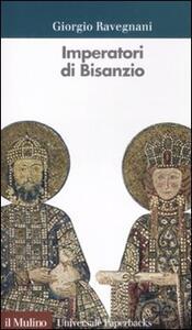 Imperatori di Bisanzio - Giorgio Ravegnani - copertina