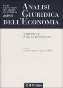 Analisi giuridica dell'economia (2008). Vol. 2: Cooperative: «vive la différence». - copertina