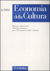 Economia della cultura (2008). Vol. 4 - copertina