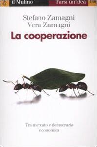 La cooperazione - Stefano Zamagni,Vera Zamagni - copertina