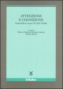 Grandtoureventi.it Attenzione e cognizione. Festschrift in onore di Carlo Umiltà Image