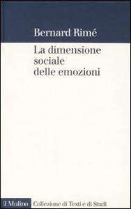 La dimensione sociale delle emozioni - Bernard Rimé - copertina