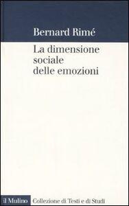 Libro La dimensione sociale delle emozioni Bernard Rimé