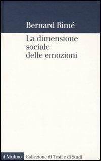 La dimensione sociale delle emozioni