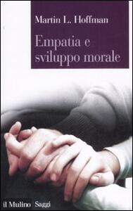 Empatia e sviluppo morale - Martin L. Hoffman - copertina