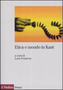 Foto Cover di Etica e mondo in Kant, Libro di  edito da Il Mulino