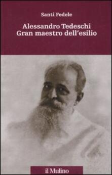 Camfeed.it Alessandro Tedeschi Gran Maestro dell'esilio Image