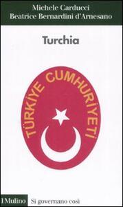Turchia - Michele Carducci,Beatrice Bernardini D'Arnesano - copertina