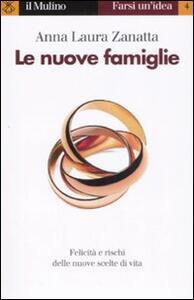 Le nuove famiglie - Anna Laura Zanatta - copertina