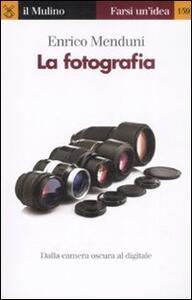 La fotografia - Enrico Menduni - copertina