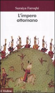 L' impero ottomano - Suraiya Faroqhi - copertina
