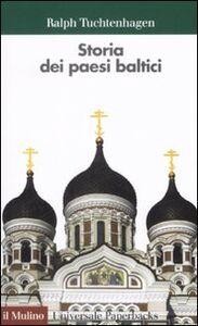 Libro Storia dei paesi baltici Ralph Tuchtenhagen