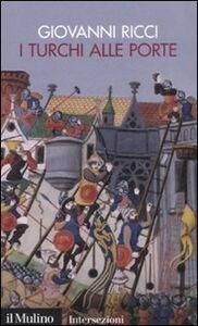 Libro I turchi alle porte Giovanni Ricci